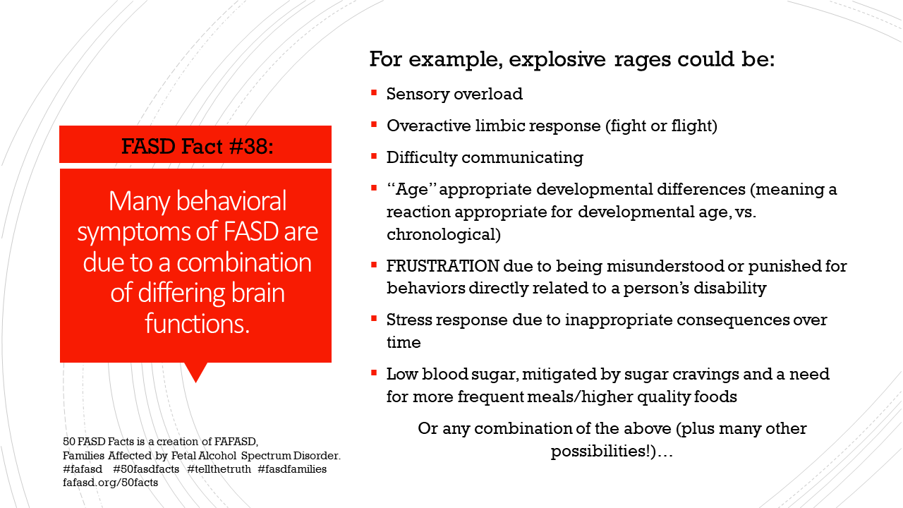 FASD Fact #38: Many behavioral symptoms of FASD are due to a